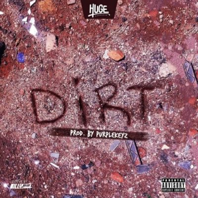 Huge Da Oracle – Dirt