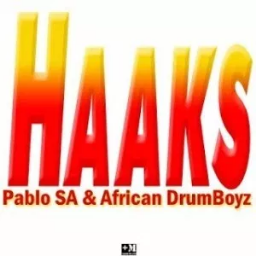 Pablo SA & African DrumBoyz – Haaks (Afro Mix)