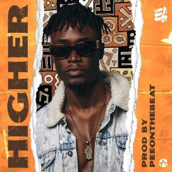 E.L – Higher (Prod. PeeOnDaBeat)