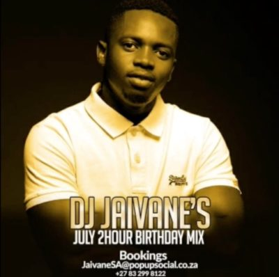 DJ Jaivane – July Birthday Month 2019 (2 Hour Live Mix)
