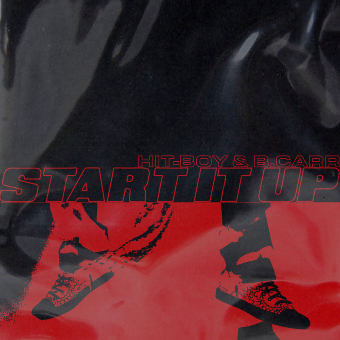 """Hit-Boy & B. CaRR Connect On """"Start It Up"""""""