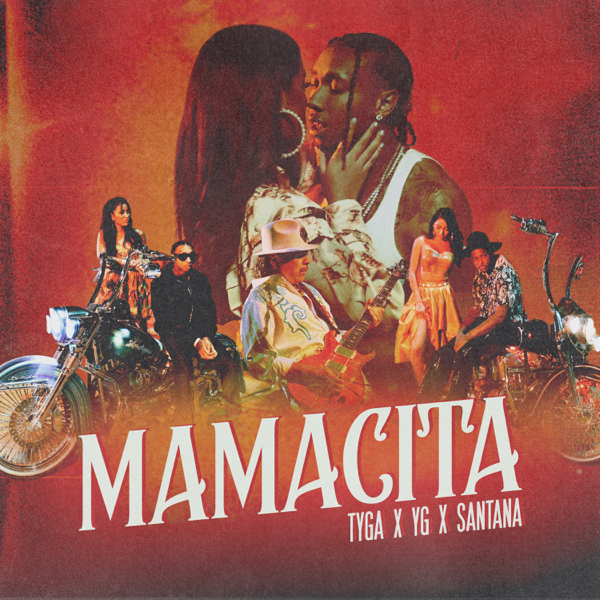 "Tyga, YG & Carlos Santana Connect For ""Mamacita"""
