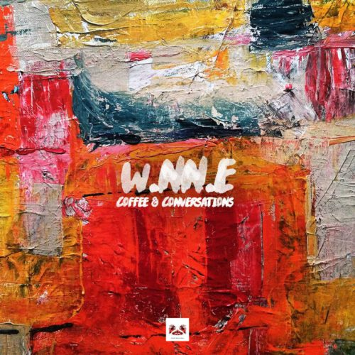 W.NN.E – Coffee And Conversations EP