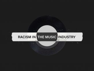 The Music Industry Was Built On Racism