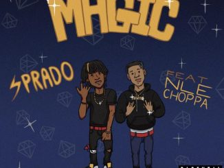 Sprado Ft. NLE Choppa – Magic