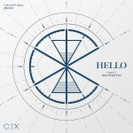 CIX 3rd EP Album 'HELLO' Chapter 3. Hello, Strange Time